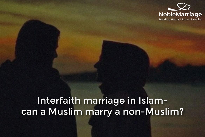 Can a Muslim marry a non Muslim