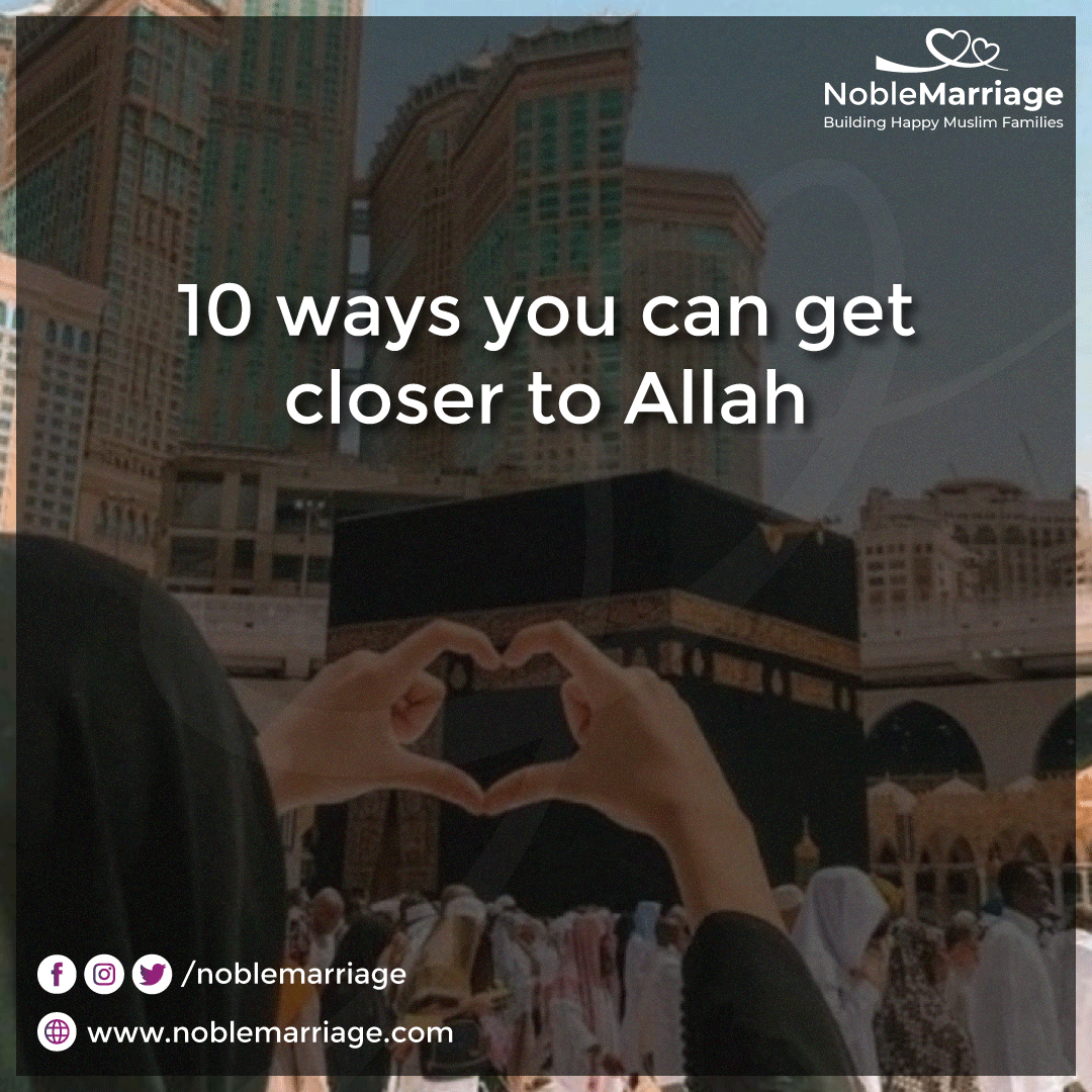 how to get closer to allah